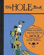 Peter Newell Children&#39s Bks.: Hole Book by Peter Newell (2016, Hardcover)
