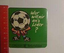 Aufkleber/Sticker: Brunnen Notizblöcke wer will mir ans Leder (01101663)