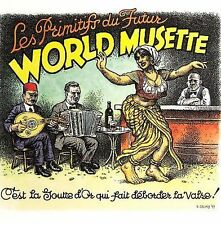 World Musette 2006 by LES PRIMITIFS DU FUTUR
