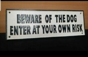 """** VINTAGE STYLE CAST IRON LARGE """" BEWARE OF THE DOG  YARD GATE SIGN """""""