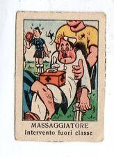 FIGURINA NANNINA  TECNICOLOR 1° SERIE  APRILE  1947  UMORISTICA IL MASSAGGIATORE