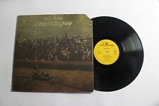 NEIL YOUNG Time Fades Away LP Reprise Rec. K-54010 UK 1973 VG++ W/ POSTER 9G