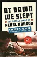 At Dawn We Slept: The Untold Story of Pearl Harbor by Prange, Gordon W.