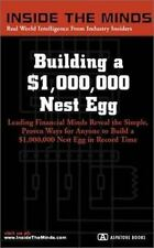 Building a $1,000,000 Nest Egg: Leading Financial Minds Reveal the Simple, Prov