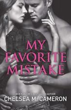 My Favorite Mistake by Cameron, Chelsea M.