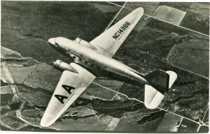 AMERICAN AIRLINES - DOUGLAS DC-3 - OLD PHOTOCARD