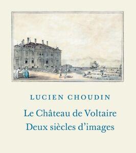 Choudin, Le Château de Voltaire