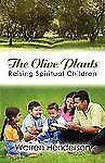 The Olive Plants by Warren Henderson (2007, Paperback)