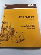 Fiat Allis Fl14 C Crawler Loader Service Specification Manual