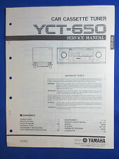 YAMAHA YCT-650 CASSETTE TUNER CAR AUDIO SERVICE MANUAL ORIGINAL FACTORY ISSUE