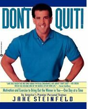 Don't Quit: Motivation and Exercise to Bring Out the Winner in You-- One Day at