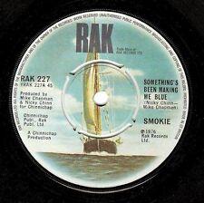 "SMOKIE Something's Been Making Me Blue 7"" Single Vinyl Record 45rpm RAK 1976 EX"
