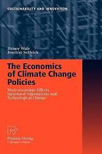 The Economics of Climate Change Policies: Macroeconomic Effects, Structural Adj