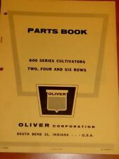 Oliver Parts Book 600 Series Cultivators Two, four and Six Rows