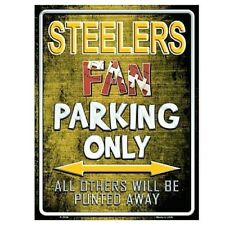 """Pittsburgh Steelers Fan Parking Only Novelty Metal Parking Sign 9"""" x 12"""""""