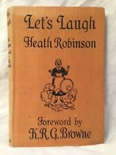 Heath Robinson / K R G Browne - Let's Laugh - 1st/1st 1939, Humerous Inventions