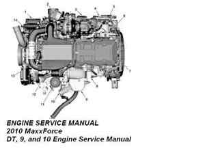 2010 MaxxForce DT, 9, and 10 Engine Service Manual