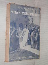 VITA DI GESU CRISTO Volume Secondo E Le Camus Luigi Gramatica libro religione di