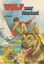 WOLF NAAR AMELAND  - Jan Postma (1e druk UKA SERIE)