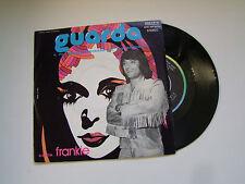"FRANKIE""GUARDA (The Rogers)/DAMMI UN BACIO QUI- DISCO 45 GIRI  RIFI 1977"""