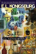 T-backs, T-shirts, Coat and Suit - by E.L. Konigsburg (Paperback) Newbery Winner