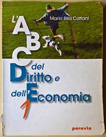L'ABC del diritto e dell'economia - Maria Rita Cattani - 2006, Paravia - L