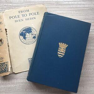 From Pole to Pole By Sven Hedin - 1928 Macmillan And Co London Hardback & DJ