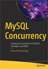 MySql Concurrency: Locking and Transactions for MySql Developers and Dbas (Paper