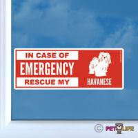 In Case of Emergency Rescue My Havanese Sticker Die Cut Vinyl - Blanquito Dog