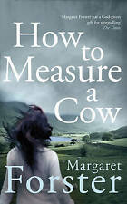 How to Measure a Cow by Margaret Forster (Hardback, 2016)