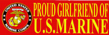 PROUD GIRLFRIEND OF A MARINE US MARINES BUMPER STICKER ZAP USMC GRADUATION MCRD