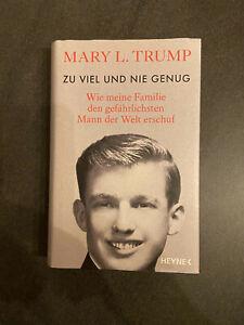 Mary L. Trump - ZU VIEL UND NIE GENUG