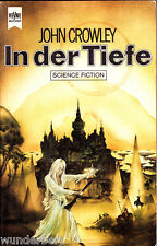 "John Crowley - "" In der TIEFE "" (1981) - tb"