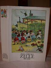 Das Dicke ZILLE Buch Karikatur Grafik Kunst Art Humor German 1978 Best graphics
