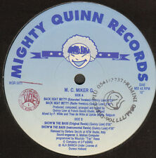MC MIKER G - Back Seat Betty / Show'M The Bass - MIGHTY QUINN