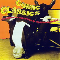 Comic Classics - Humorous Collection of Classical Music    *** BRAND NEW CD ***