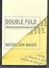Double Fold: Libraries and the Assault on Paper Baker, Nicholson Hardcover w/DJ
