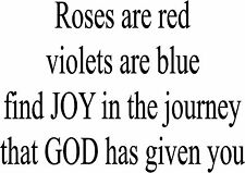 Roses are Red Find Joy Wall Sticker Wall Art Lettering Vinyl Decal 18x24