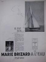 PUBLICITÉ DE PRESSE 1935 MARIE BRIZARD A L'EAU - VOILIER - ADVERTISING