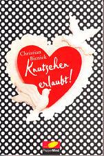 Bienick, Christian – Knutschen erlaubt! – fast wie neu – Liebe, Jugend, Alltag,