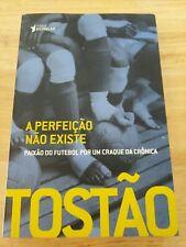 Perfeicao Nao Existe (Em Portugues do Brasil) by Tostão