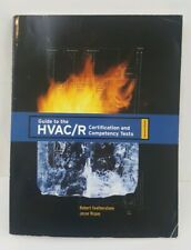 Guide to the HVAC/R Certification and Competency Tests (2nd Edition) by Feath…