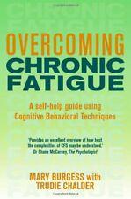 Overcoming Chronic Fatigue (Overcoming Books)-Mary Burgess, Prof Trudie Chalder
