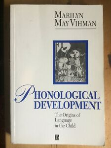 Phonological Development: Origins of Language in the Child by Marilyn May...
