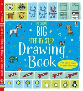 Big Step-by-Step Drawing Book By Fiona Watt,Candice Whatmore