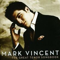 MARK VINCENT The Great Tenor Songbook CD BRAND NEW
