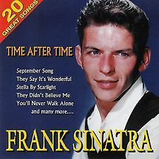 FRANK SINATRA : TIME AFTER TIME - 20 GREAT SONGS - BRAND NEW AND SEALED CD