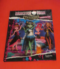 2015 MONSTER HIGH BOOK IN FRENCH 13 SOUHAITS  ALBUM OF THE MOVIE HACHETTE