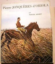 EQUITATION/JONQUERES D'ORIOLA/F.ALBARET/LIBR DES CHAMPS ELYSEES/1965/
