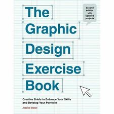 The Graphic Design Exercise Book, Glaser, Jessica, New Book